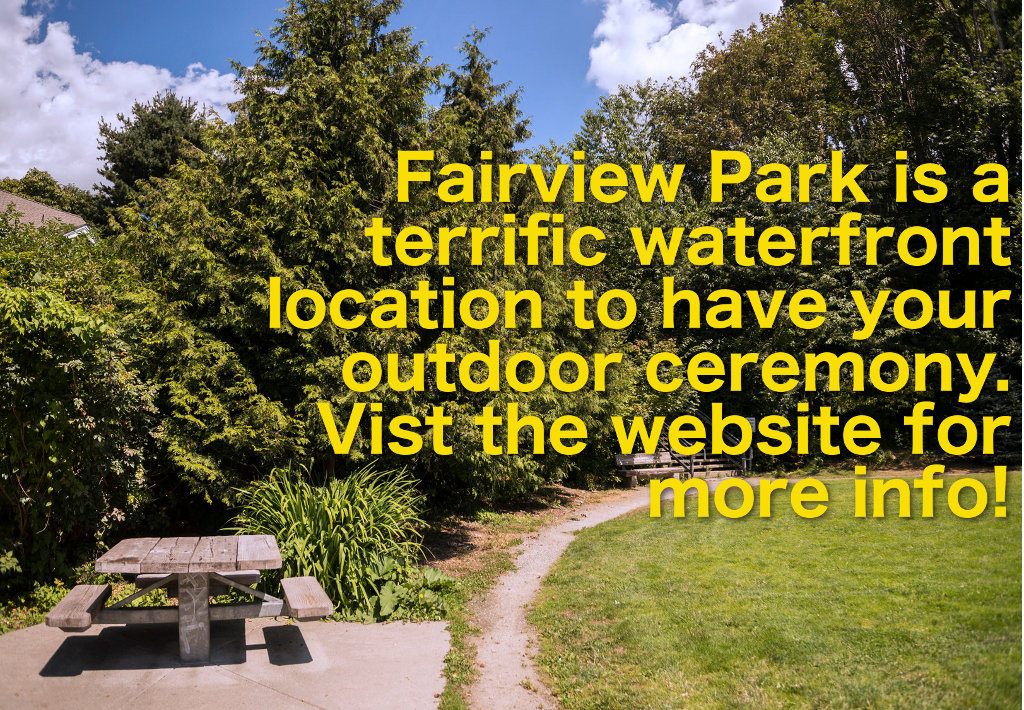 Fairview Park is a terrific waterfront location to have your outdoor ceremony. Vist the website for more info!